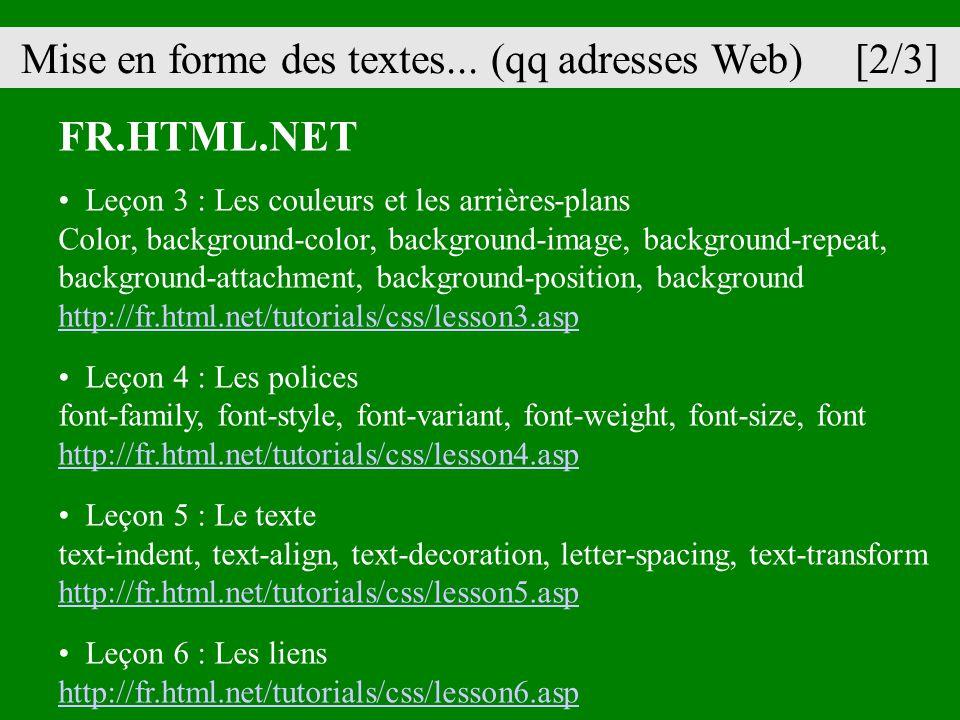 Mise en forme des textes... (qq adresses Web) [2/3]